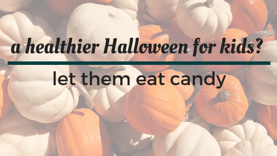 A healthier Halloween for kids? Let them eat candy