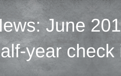 News: June 2019 half-year check in