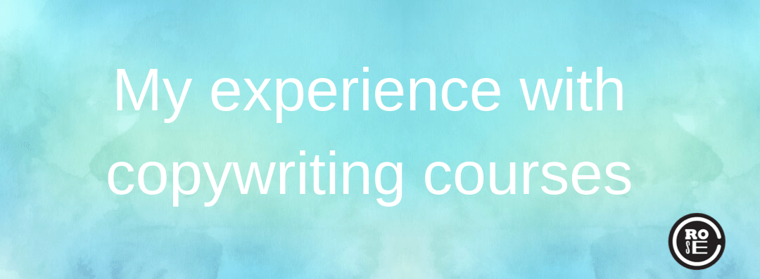 My experience with copywriting courses