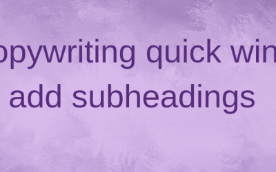 Copywriting quick win: add subheadings