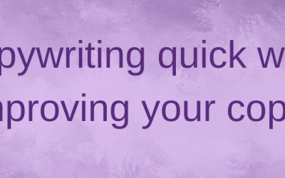 A copywriting quick win: how to edit and improve your copy