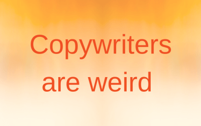 Copywriters are weird