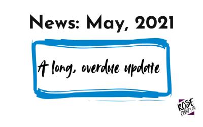 News: Long, overdue update