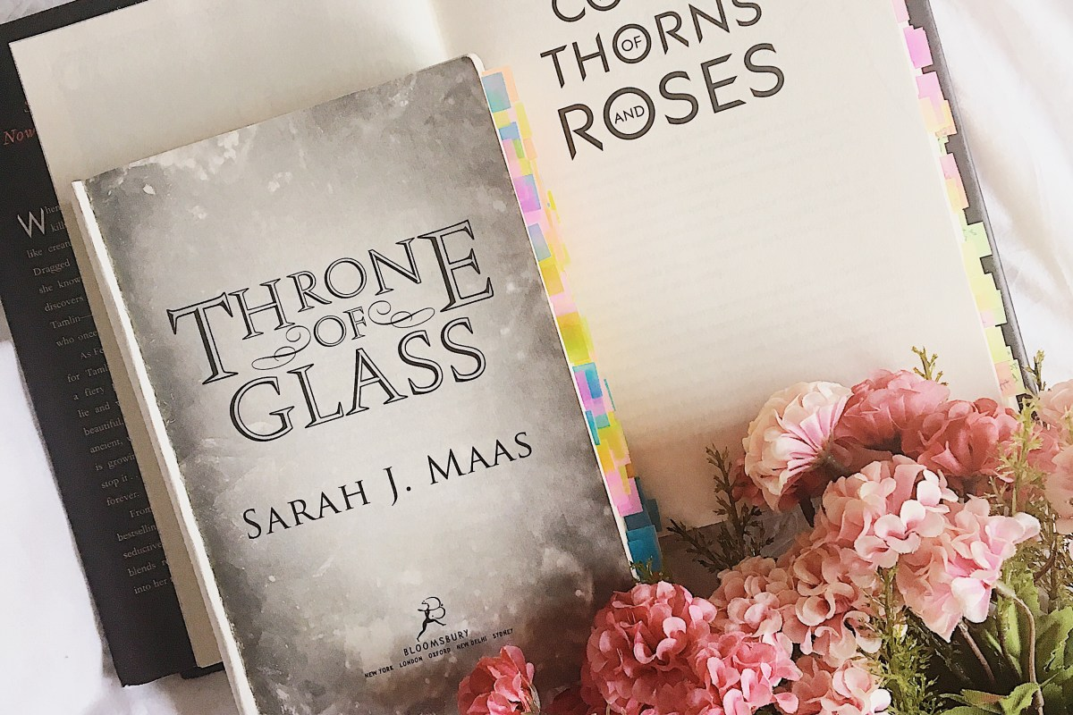 Throne of Glass vs A Court of Thorns and Roses