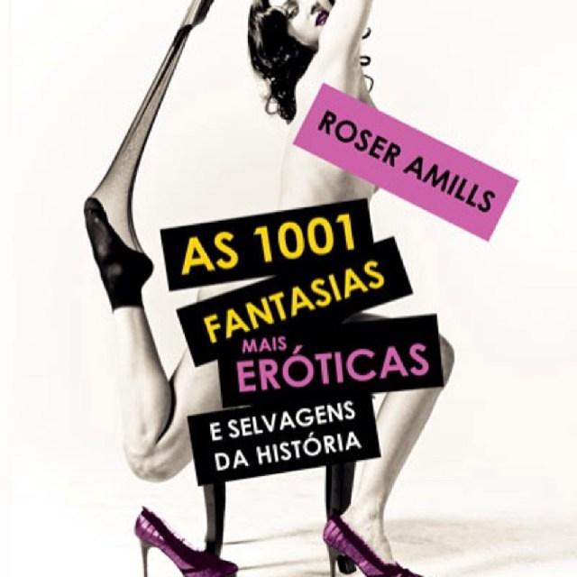 1001 fantasias de roser amills en portugal en portugues