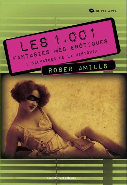 12 1001 fantasies cossetania roser amills