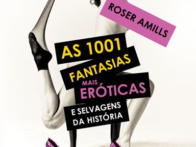 Mini-review by Adeselna Davies: As 1001 Fantasias Mais Eróticas