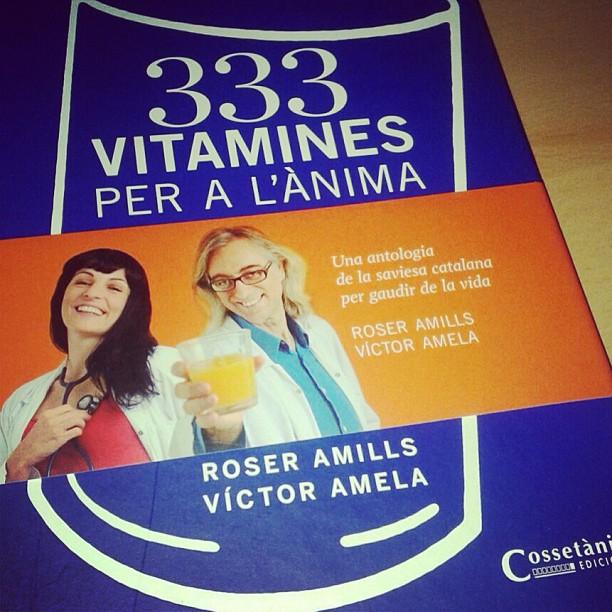 333 vitamines per a lanima de roser amills i victor amela llibre