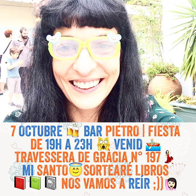 7 octubre | Bar Pietro | Fiesta de 19h a 23h | Venid | Travessera de Gràcia n° 197 | Mi santo | Sortearé libros | Nos vamos a reír ;))