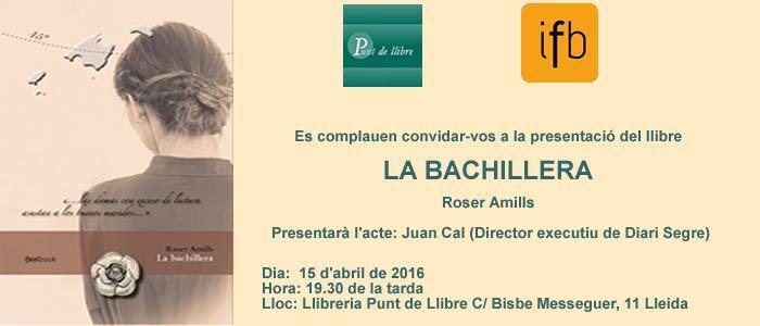 Presentació a LLEIDA de La bachillera