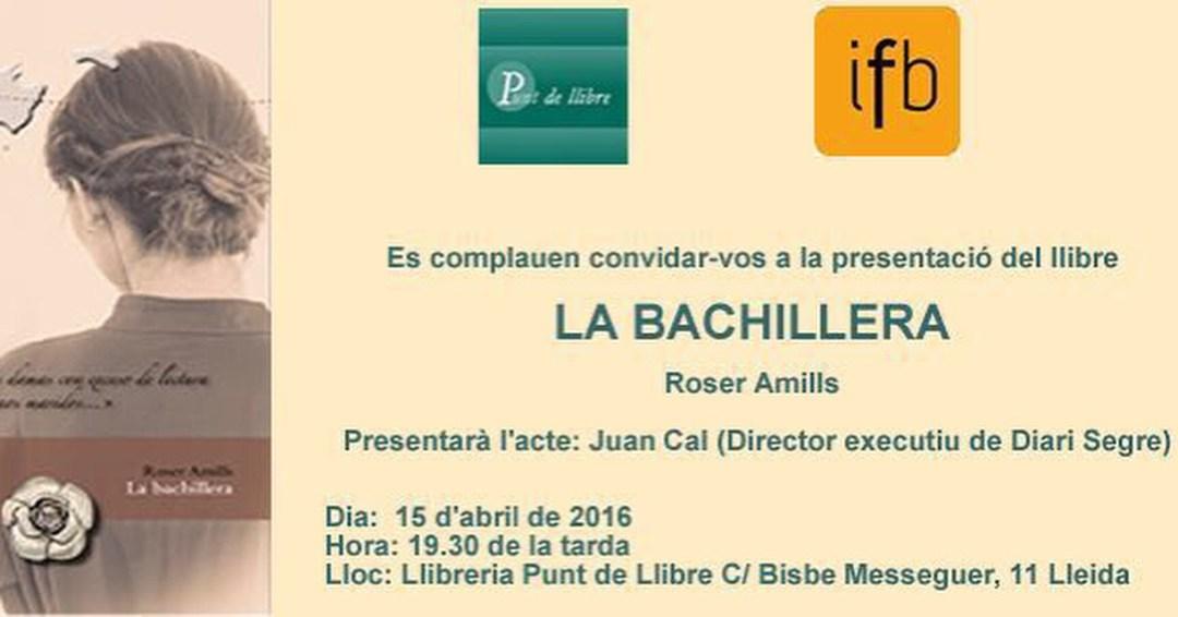 Presentació de La bachillera a Lleida, 15 d'abril 2016