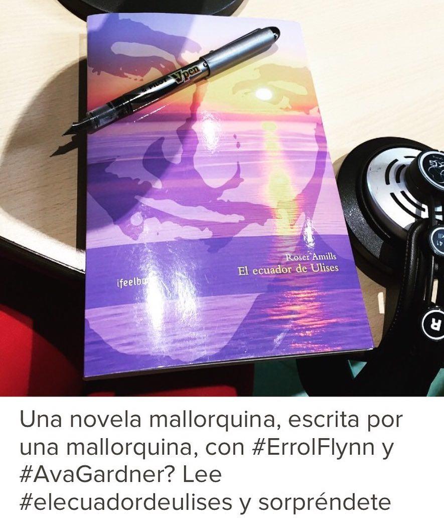Viaja a Mallorca con Errol Flynn a tu lado: es hora de leer #elecuadordeulises :)) #escritora #mallorquina #algaida #palmademallorca #llibres #libro #books #bookshop #libreria #llibreria #bestseller #leermola #leeressexy #lecturas #booklover #bookstagram #cultura #regalalibros #regalallibres #barcelonainspira