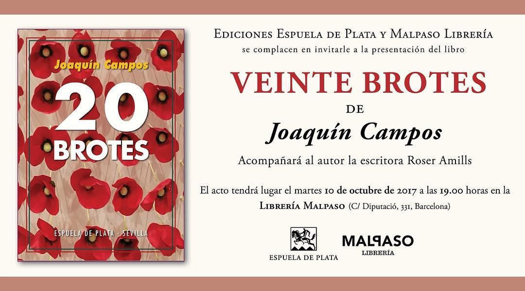 Mañana martes, a las 19 h., presentaremos Veinte brotes de #JoaquinCampos en la @Malpaso.libreria Venid!