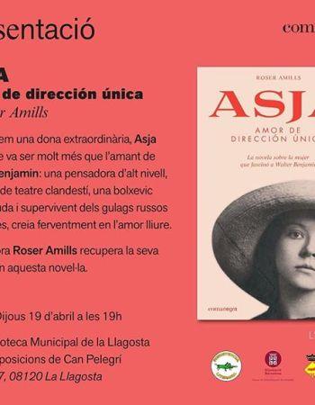 """Avui a les 19h a la sala d'exposicions de Can Pelegrí, @ResIstencialiteraria organitza la presentació d'""""Asja. Amor de dirección única"""", de @roseramills. Col·labora @Comanegra @llibrerialilla i la @bllagosta. Us hi esperem!"""