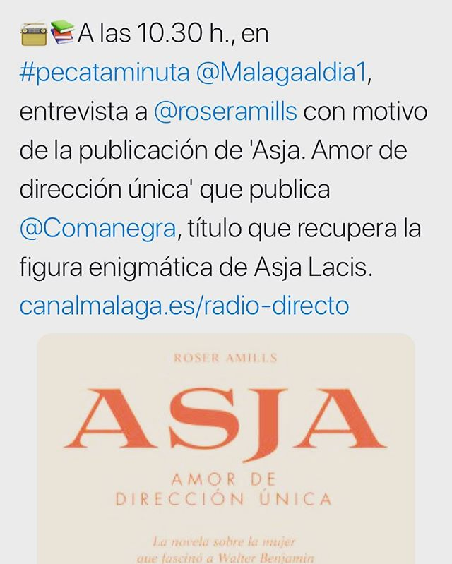 A las 10.30 h., en #pecataminuta @Malagaaldia1, me entrevistan con motivo de la publicación de 'Asja. Amor de dirección única' que publica @Comanegra, título que recupera la figura enigmática de Asja Lacis. canalmalaga.es/radio-directo
