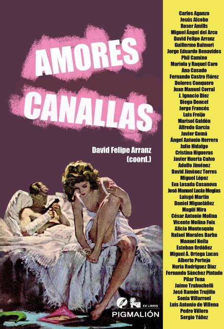 "Antologia ""Amores canallas"", editorial Sial Pigmalion"