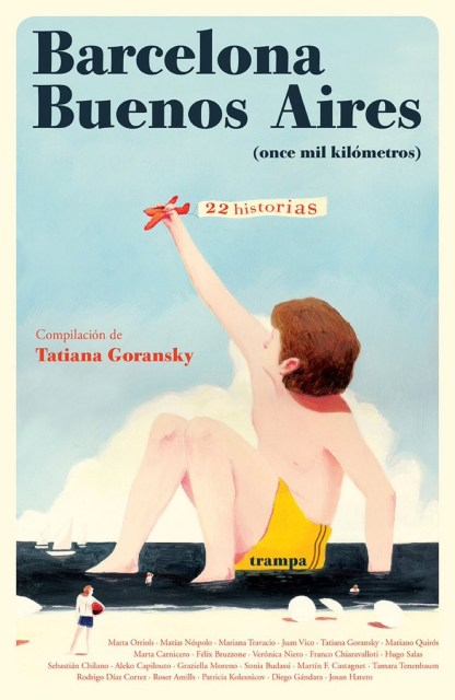 "Antologia de relatos ""Barcelona - Buenos Aires, once mil kilómetros"", Trampa Editorial"