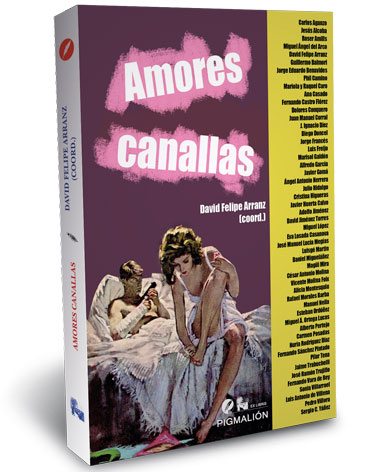 antologia amores canallas sial pigmalion