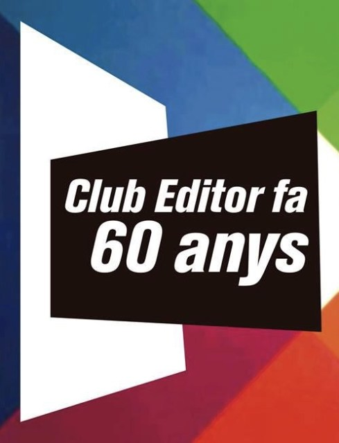 Festa 60 aniversari Club Editor