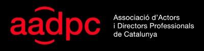L'Associació d'Actors i Directors Professionals de Catalunya (AADPC)
