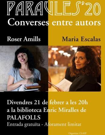 El Paraules pel 20 de Palafolls convida a les escriptores Roser Amills i Maria Escalas