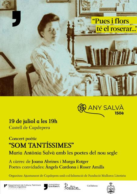 """Recito al """"Som tantíssimes"""" del Castell de #Capdepera, any dedicat a la poeta mallorquina Maria Antònia Salvà"""