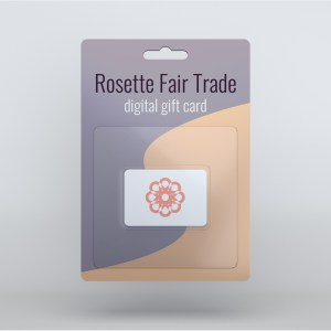 Rosette Fair Trade gift card (digital voucher) available in the online store