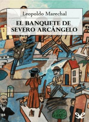 El banquete del severo arcángelo