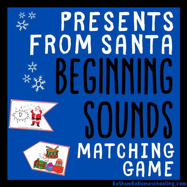 RoShamBo Homeschooling presents from Santa beginning sounds matching game