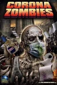 Corona Zombies (2020) Dual Audio [Hindi Dubbed (Unofficial VO) + English (ORG)] [Full Movie]   Web-DL 720p [HD]