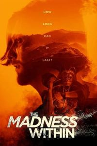 Download The Madness Within (2019) Dual Audio {Hindi-English} 720p [850MB] [18+]