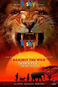 Download Against the Wild 2: Survive the Serengeti 2016 720p BluRay x264 DD2.0 Hindi - English ESubs