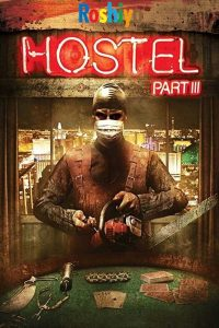 Download Hostel: Part III 2011 720p BluRay Unrated English