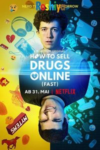 Download How to Sell Drugs Online (Fast) Season 1 [English] 720p HD WEB-Dl x264 ESub, Netflix