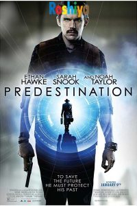 Download Predestination (2014) {English} BluRay 480p [300MB]  || 720p [700MB] || 1080p [2GB]
