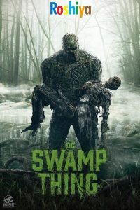 Swamp Thing (Season 1) Hindi (Voice Over – Dubbed) Web-DL 720p [DC TV Series] Complete