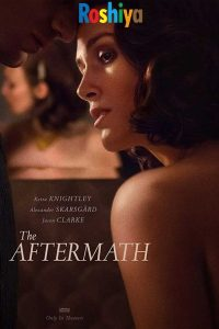 Download The Aftermath 2019 [Hindi + English] 480p – 720p - 1080p BluRay x264 ESubs Dual Audio