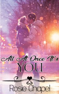 All at once it's you