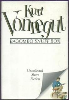 Bagombo Snuff Box, Kurt Vonnegut