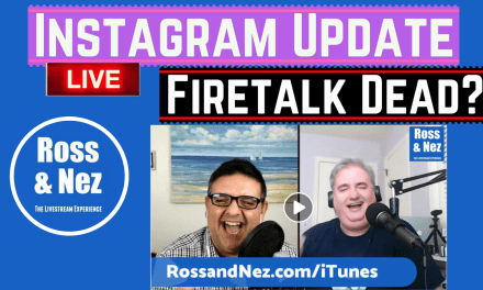 Instagram Highlights for Stories; Firetalk & Why Livestream Platforms Fail (Ross & Nez 007)