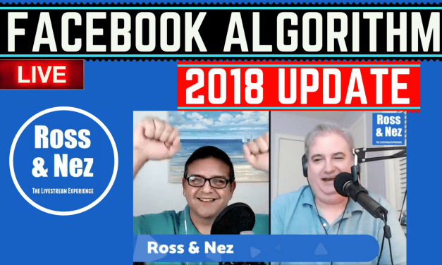 Facebook Algorithm Update; Bloomberg Launches 24/7 News Network with Live Video on Twitter (Ross & Nez 008)
