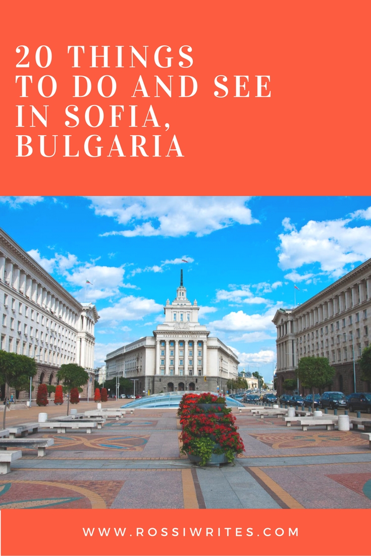 20 Things To Do In Sofia Bulgaria The Full Immersive Experience