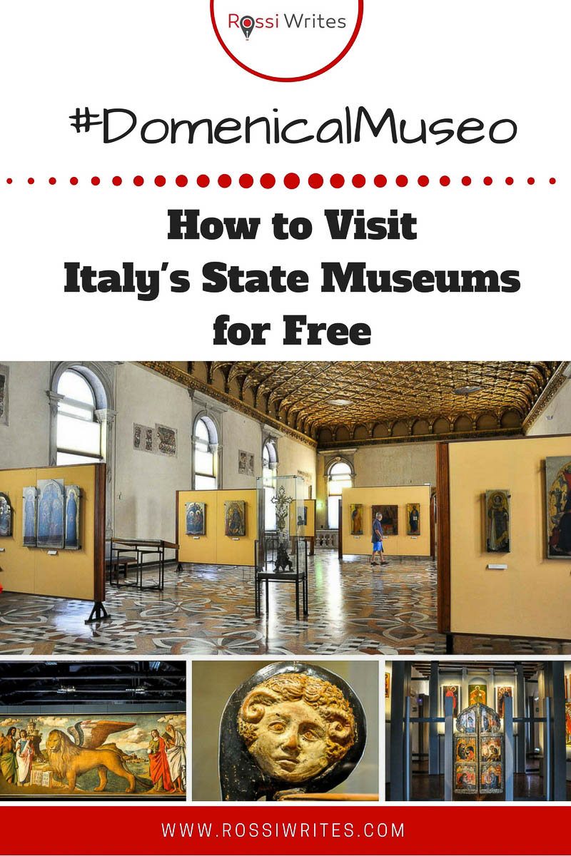 Pin Me - How to visit Italy's State Museums for free - #DomenicalMuseo - www.rossiwrites.com
