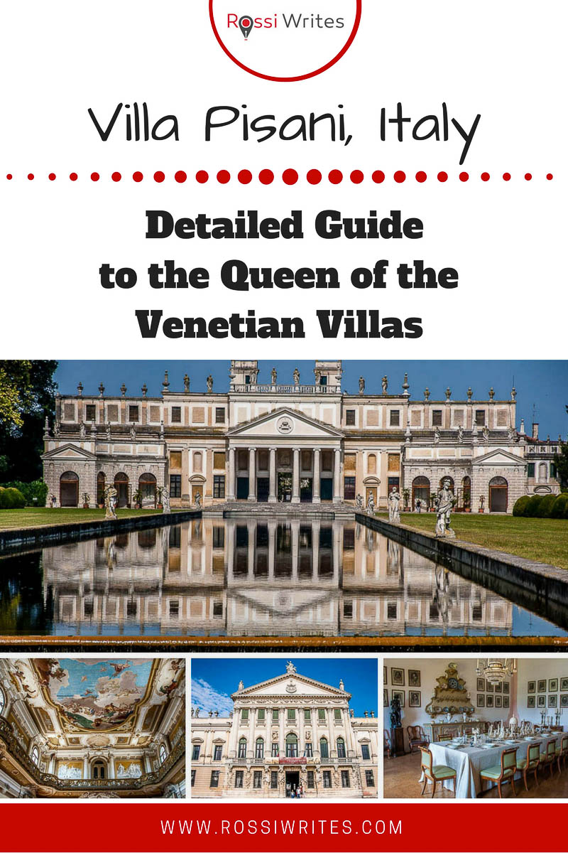 Pin Me - Villa Pisani, Italy - Detailed Guide to the Queen of the Venetian Villas - Stra, Veneto, Italy - www.rossiwrites.com
