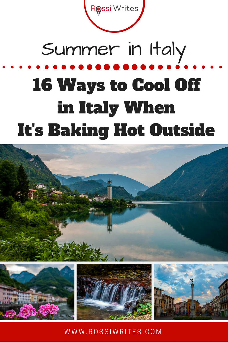 Summer in Italy can be overwhelmingly hot. Find 16 ways to keep cool in Italy when it is baking hot outside. Click for practical tips and examples. #travel #italy #europe #traveltips
