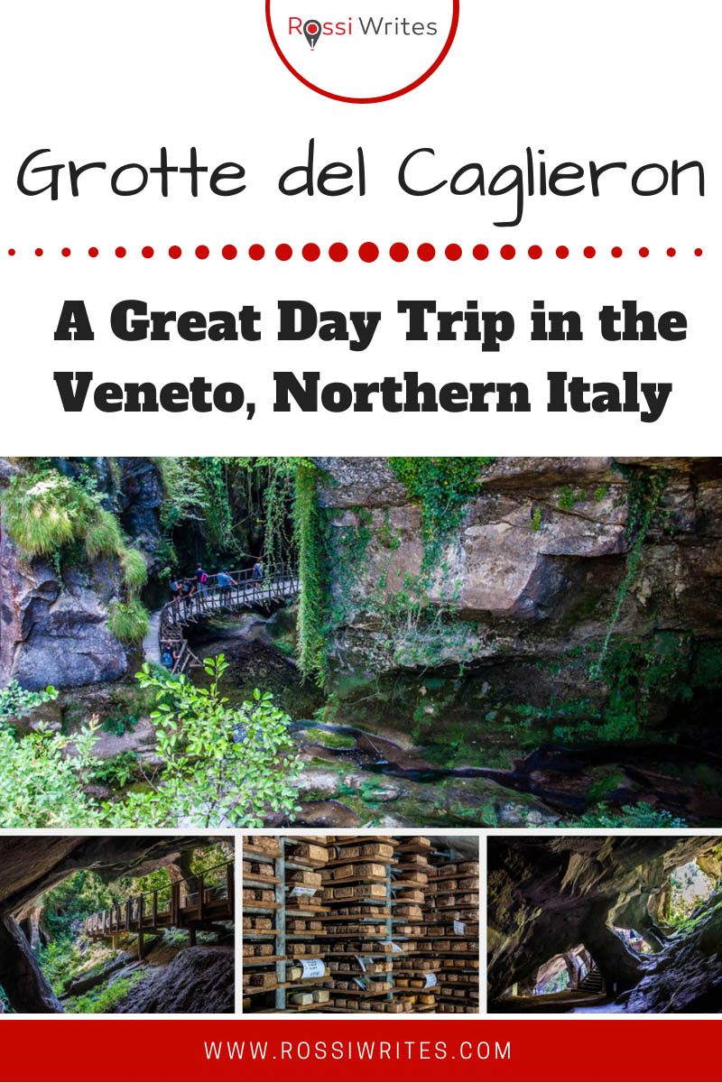 Pin Me - Grotte di Caglieron - Caves, Waterfalls and Cheese - A Great Day Trip in the Veneto, Northern Italy - rossiwrites.com - rossiwrites.com