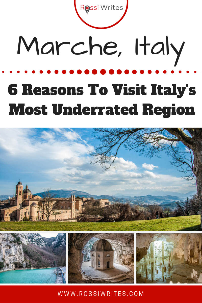 Pin Me - Marche, Italy - 6 Reasons To Visit Italy's Most Underrated Region - www.rossiwrites.com