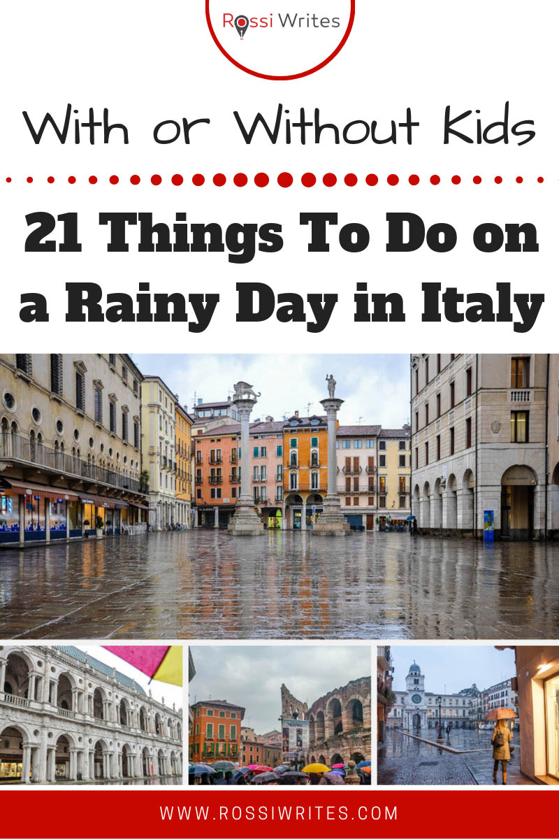 21 Things to Do on a Rainy Day in Italy (With or Without Kids)