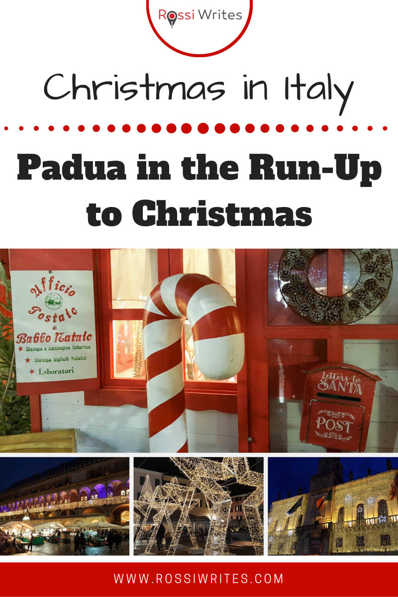 Pin Me - Padua in the Run-Up to Christmas - Festive Lights, Chocolate, and Egyptian Artifacts - rossiwrites.com