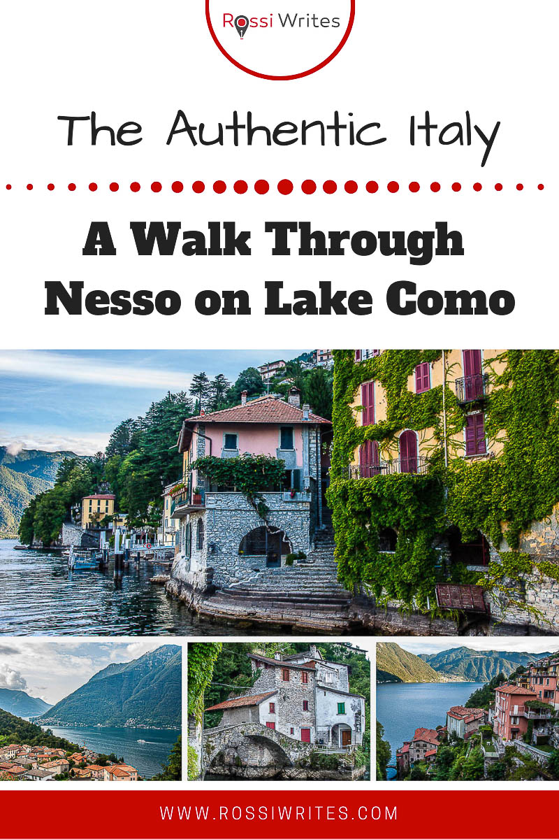 Pin Me - A Walk Through Nesso - The Prettiest Village on Lake Como, Italy - rossiwrites.com